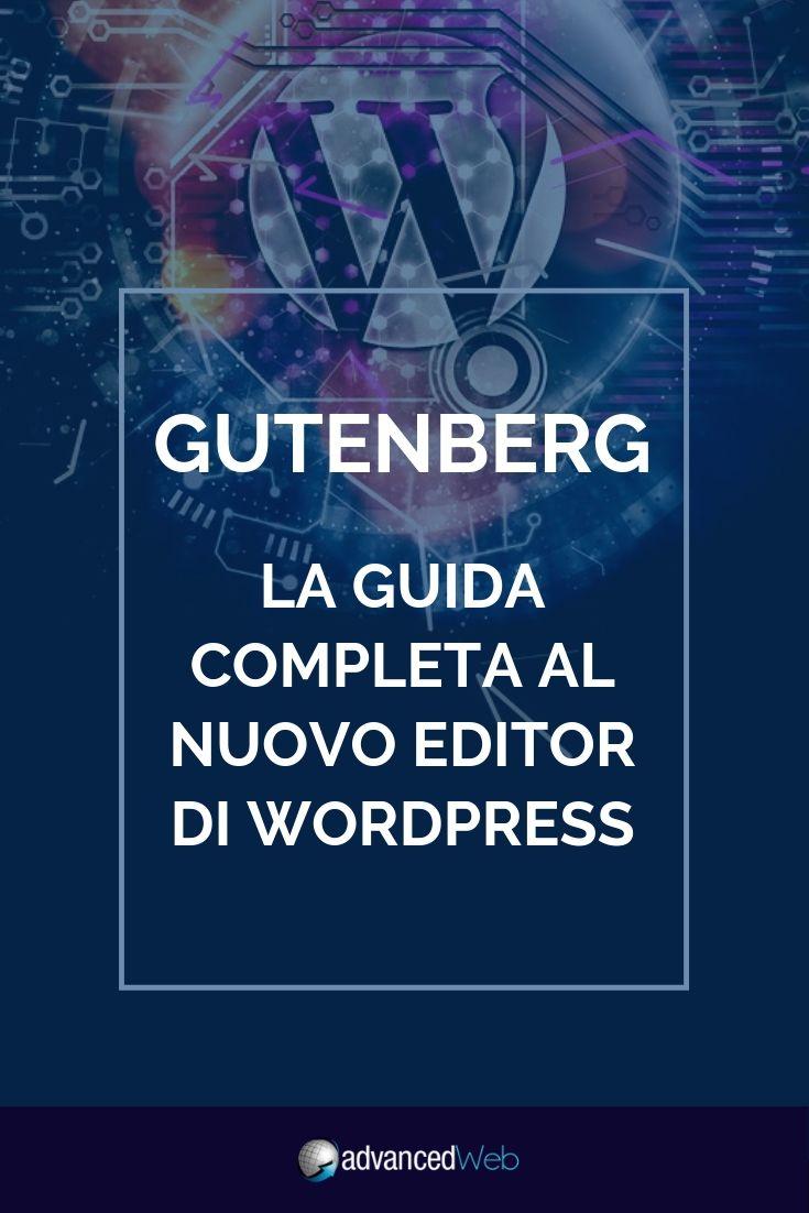 Gutenberg: la guida completa al nuovo editor di Wordpress